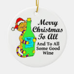 """Winey Cat Christmas """"...And To All Some Good Wine"""" Round Ceramic Decoration"""