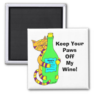 "WineyCat ""Keep Your Paws Off My Wine"" Square Magnet"