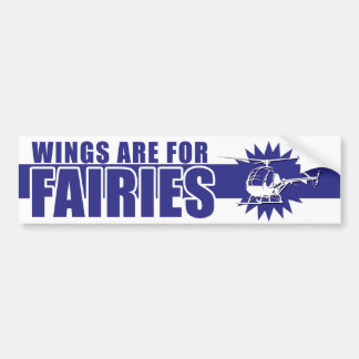 Wings Are For Fairies Bumper Sticker BLUE