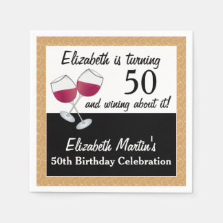 Wining About Turning 50, Wine Birthday Party Disposable Serviettes