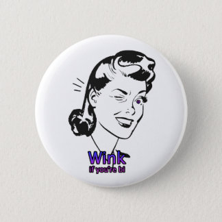 Wink if you're bi 6 cm round badge