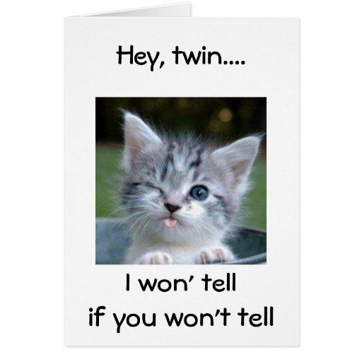 WINKING KITTEN SAYS HAPPY BIRTHDAY TWIN-HUMOR CARDS
