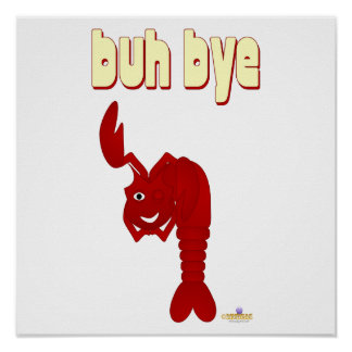 Winking Red Lobster Buh Bye Poster