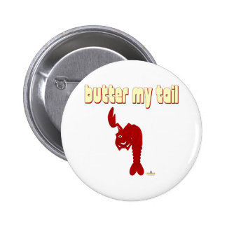 Winking Red Lobster Butter My Tail 6 Cm Round Badge