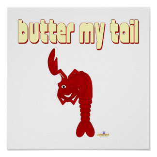 Winking Red Lobster Butter My Tail Poster