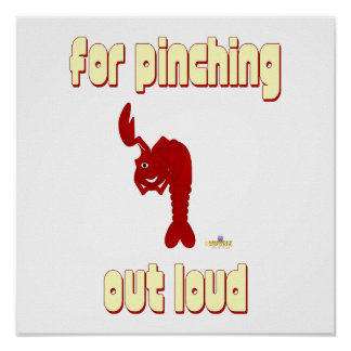 Winking Red Lobster For Pinching Out Loud Poster