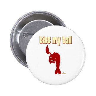 Winking Red Lobster Kiss My Tail 6 Cm Round Badge