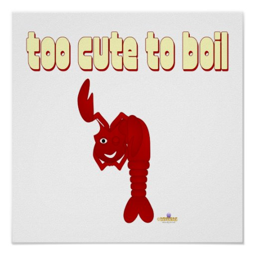 Winking Red Lobster Too Cute To Boil Posters