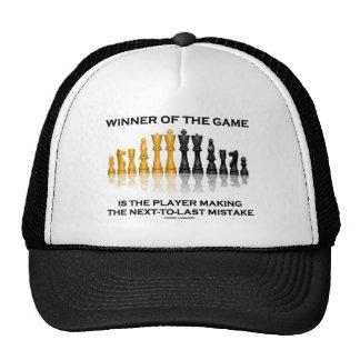 Winner Of Game Player Making Next-To-Last Mistake Trucker Hats
