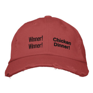 Winner! Winner! Chicken Dinner! Embroidered Hat