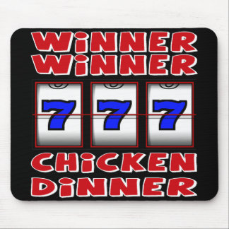 WINNER WINNER CHICKEN DINNER MOUSE PAD