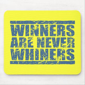 Winners are never Whiners Retro Blue Look Mouse Pad