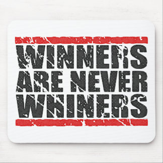Winners are never Whines Retro Mousepad