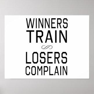 Winners Train, Losers Complain Print