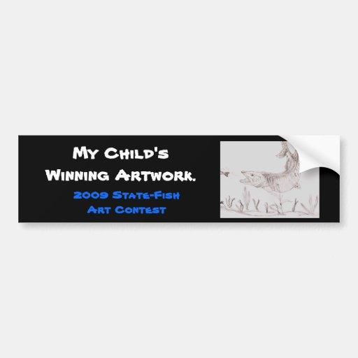 Winning artwork by A. Smith, Grade 6 Bumper Sticker