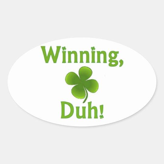 Winning Charlie Sheen St. Patrick's Day Oval Sticker