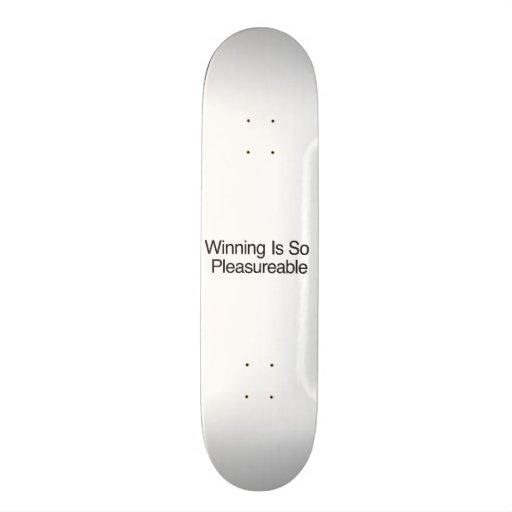 Winning Is So Pleasureable Skate Deck