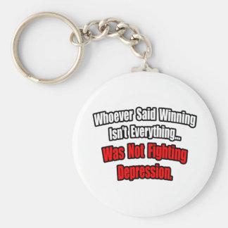 Winning Isn't Everything Quote, Depression Basic Round Button Key Ring