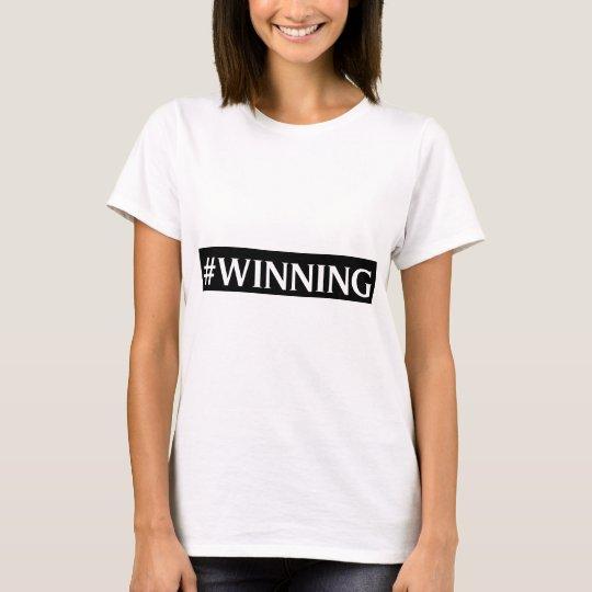 #WINNING T-Shirt
