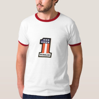 Wino, WI Is Number One Ringer T T-Shirt