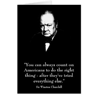 Winston Churchill and Funny Quote Card