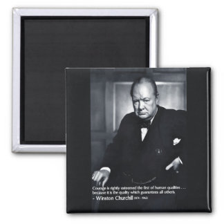 Winston Churchill 'Courage' Quote Magnet