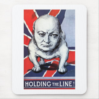 Winston Churchill -- Holding The Line! Mouse Pad