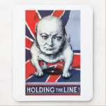 Winston Churchill -- Holding The Line! Mousepad