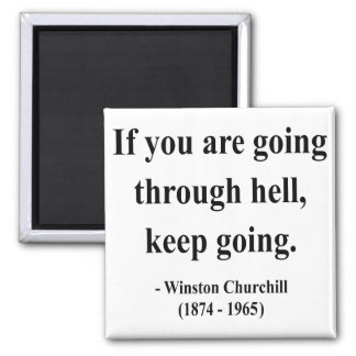 Winston Churchill Quote 4a Fridge Magnet