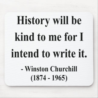 Winston Churchill Quote 7a Mouse Pads