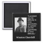 """Winston Churchill Quote """"A pessimist sees the..."""" Square Magnet"""