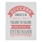 Winston Churchill quote success failure enthusiasm Poster