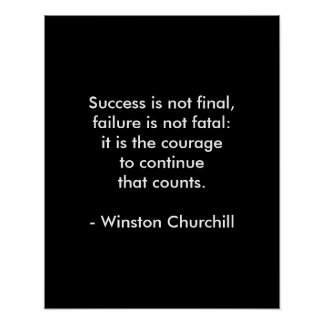 Winston Churchill Quote; Success Poster