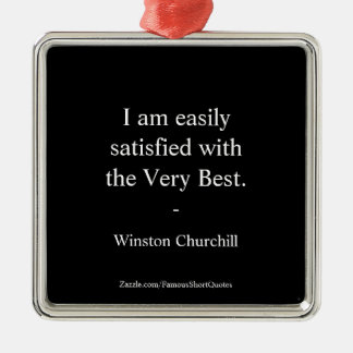 Winston Churchill Quote; The Very Best Christmas Ornament