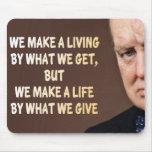 Winston Churchill We Make a Living Mousepads