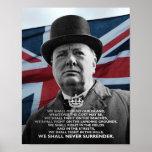 """Winston Churchill- """"We Shall Never Surrender"""" Poster"""