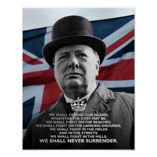 "Winston Churchill- ""We Shall Never Surrender"" Poster"