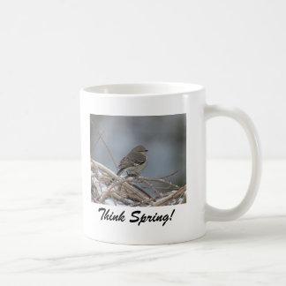 Winter Chill, Think Spring! Basic White Mug