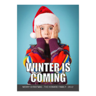 Winter is Coming Meme Holiday Card 13 Cm X 18 Cm Invitation Card