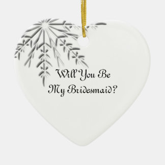 Winter Snowflake Will You Be My Bridesmaid Ceramic Heart Decoration