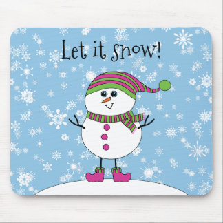 Winter Whimsy Snowman Let it Snow Mouse Pad
