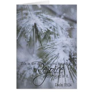 Wintery Pine Psalm 118:24 Greeting Card