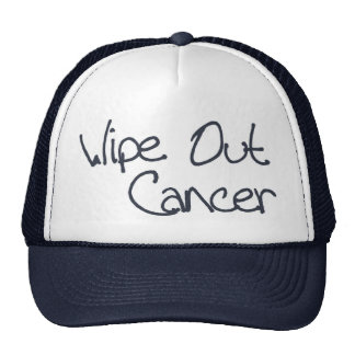 Wipe Out Cancer Hat