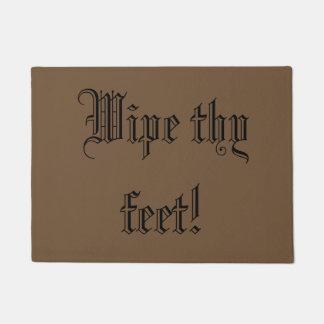 Wipe thy feet doormat