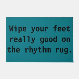 Wipe Your Feet Really Good on the Rhythm Rug Doormat