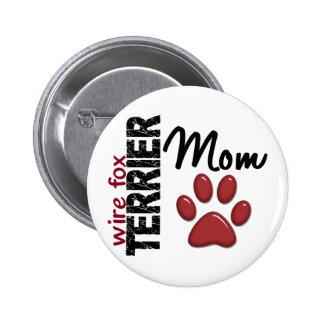 Wire Fox Terrier Mom 2 Pinback Button