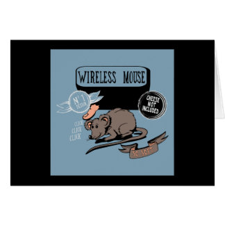 Wireless Mouse ~ Funny New Geek Gift Note Card