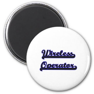 Wireless Operator Classic Job Design 6 Cm Round Magnet