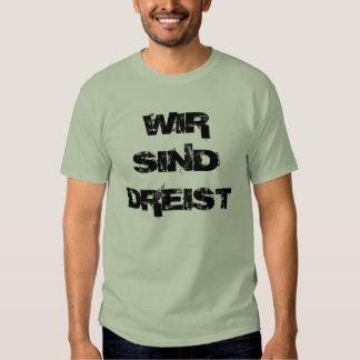 WIRSINDDREIST T SHIRTS