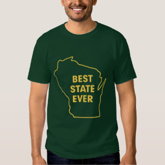 "Wisconsin ""Best State Ever"" Green and Gold T Shirts"